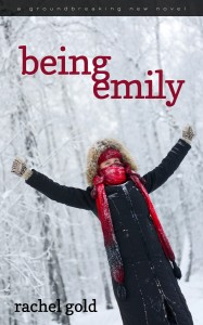 Being Emily by Rachel Gold (Bella Books, 2013)