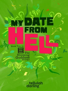 My Date From Hell by Tellulah Darling (Te Da Media, 2013)