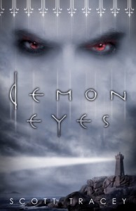 Demon Eyes by Scott Tracey (Flux, 2012)
