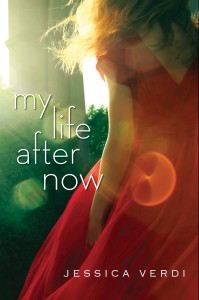 MY Life After Now by Jessica Verdi (Sourcebooks Fire, 2013)