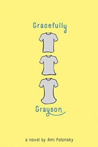 Gracefully Grayson by Amy Polonsky (Disney Hyperion, 2014) Out in stores now!