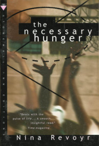 The Necessary Hunger (St. Martin's Griffin, 1997)