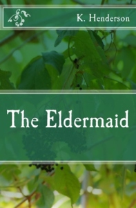 The Eldermaid (Krystal R. Henderson, 2015)
