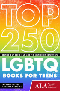 Top 250 LGBTQ Books for Teens (Huron Street Press, 2015)