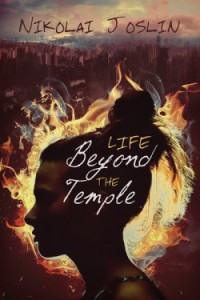 Life Beyond the Temples (Harmony Ink Press, 2015)