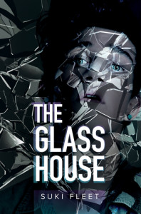 The Glass House (Harmony Ink Press, 2015)