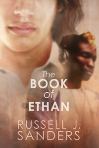 The Book of Ethan (Harmony Ink Press, 2015)