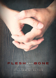 Flesh and Bone (Luminis Books, 2015)