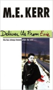 Deliver Us From Evie, by M.E. Kerr (HarperCollins Publishers, 1995)