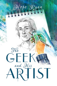 The Geek and His Artist (Harmony Ink, 2015)
