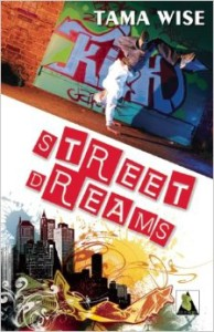 Street Dreams (Tama Wise, Bold Strokes Press 2012)